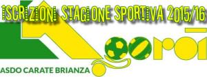 Isrizioni stagione sportiva 2015/16